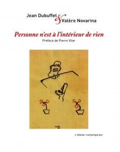 Jean Dubuffet - Valère Novarina